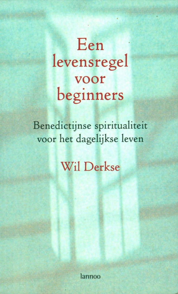 Een levensregel voor beginners - Wil Derkse